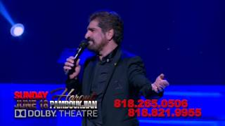 MERIDIAN PRODUCTION Presents HAROUT PAMBOUKJIAN Live At DOLBY Theatre JUNE 18 2017