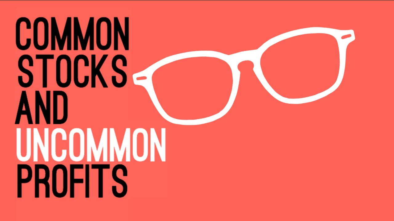 Common Stocks and Uncommon Profits by Phil Fisher - Animated - YouTube