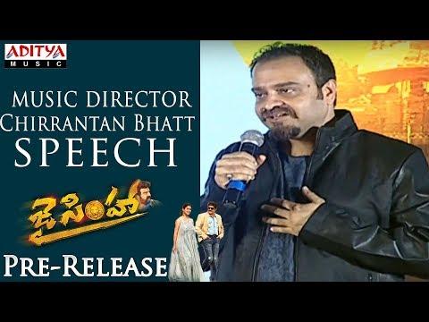 Music Director Chirrantan Bhatt Speech @ Jai Simha Pre Release | Balakrishna, Nayanthara