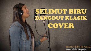 SELIMUT BIRU - Dangdut Klasik (cover) Siti Aminah Live Recording