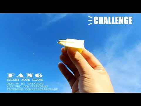 Challenge #1 - How to make a Paper Airplane that Flies with Sticky Note | Fang