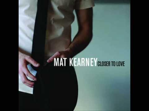 Mat Kearney - Closer To Love (Single)