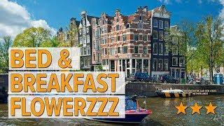 Bed & Breakfast FlowerZzz hotel review | Hotels in Nieuwerkerk aan den IJssel | Netherlands Hotels