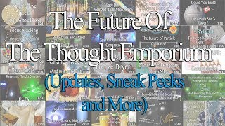 The Future of The Thought Emporium (Updates, background, and my plan for the future)
