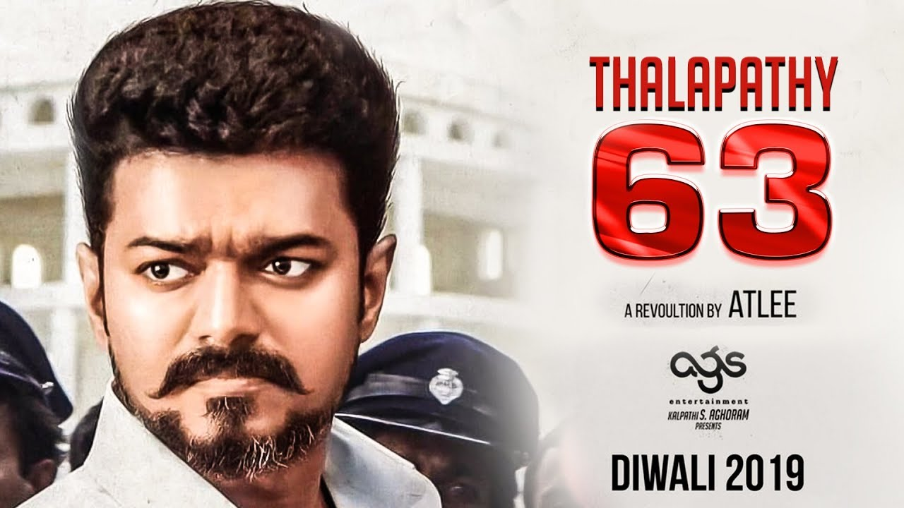 OFFICIAL: Thalapathy Vijay's Next Film | Thalapathy 63 | Atlee | AGS | AR  Rahman