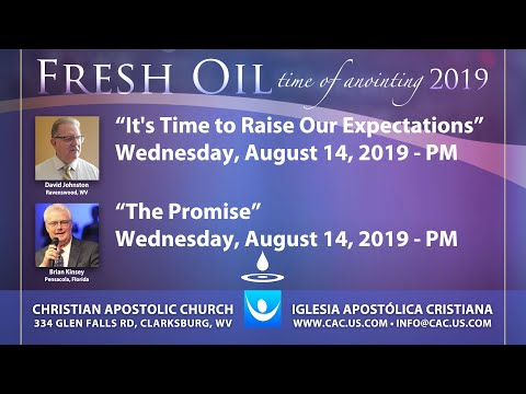 "Fresh Oil 2019 – ""It's Time To Raise Your Expectations"" David Johnston, ""The Promise"" Brian Kinsey"