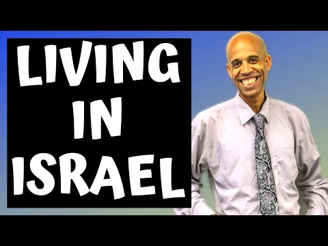 The Best Things About Living In Israel - IF YOU ARE THINKING ABOUT MOVING TO ISRAEL FROM AMERICA