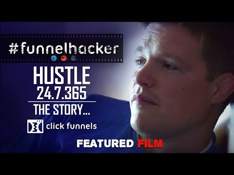 Entrepreneurial Hustle 24.7.365. Funnel Hacker TV Feature Films - Episode 2