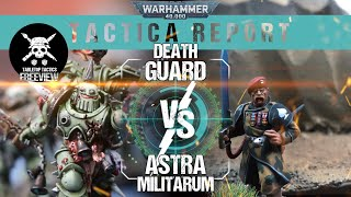 Warhammer 40,000 Tactica Report: Death Guard vs Astra Militarum 2000pts