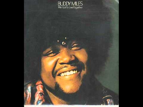 Buddy Miles Express   Weve Got To  Together