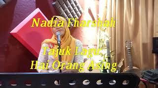 Lata mix Alka?? Nyanyi lagu melayu?? (Hai orang asing) by Nadia Fharshah