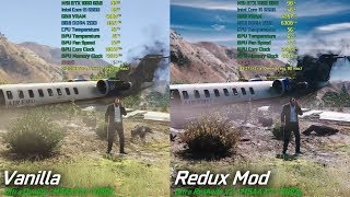 Grand Theft Auto V PC - Vanilla / Redux Mod Graphics/Performance Comparison I5 6500 GTX 1060 6gb OC