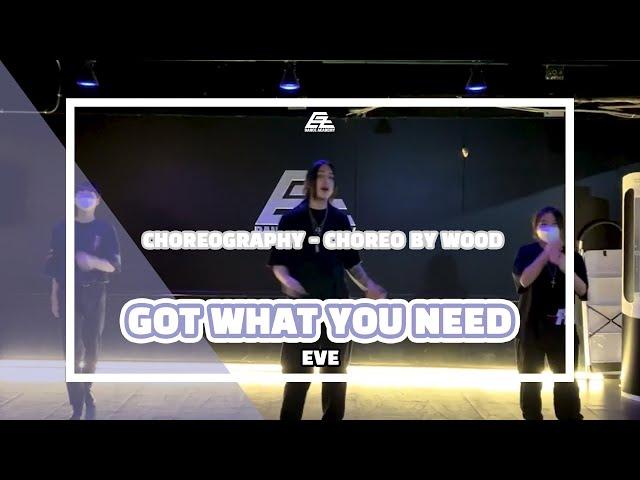 EZDANCE I 이지댄스 I EVE - GOT WHAT YOU NEED I CHOREOGRAPHY I Choreo by WOOD