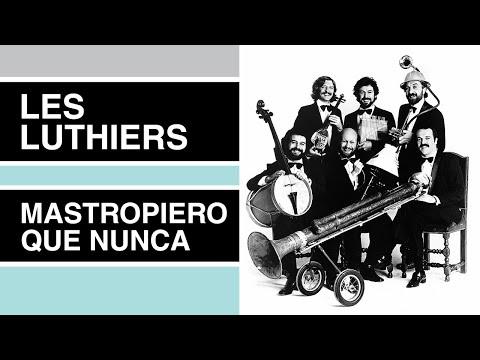 Mastropiero Que Nunca · COMPLETO · Les Luthiers