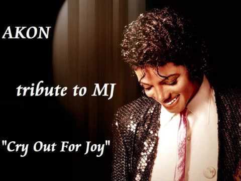AKON - Tribute to Michael Jackson - CRY OUT FOR JOY + LYRICS