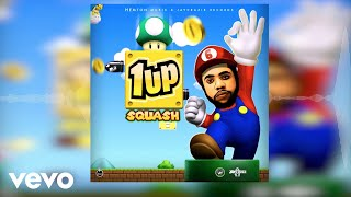 Squash - 1Up (Official Audio)