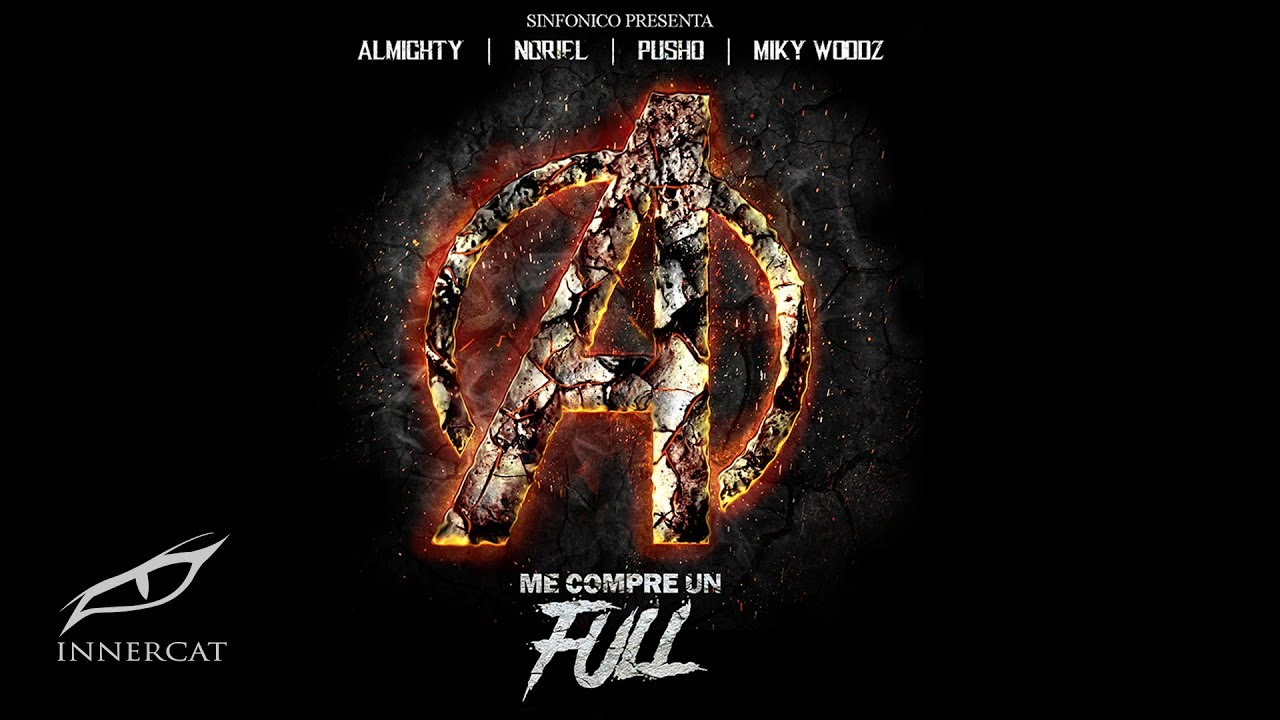 Noriel Miky Woodz Almighty Pusho Me Compre Un Full Avengers Version Gotdembow Net