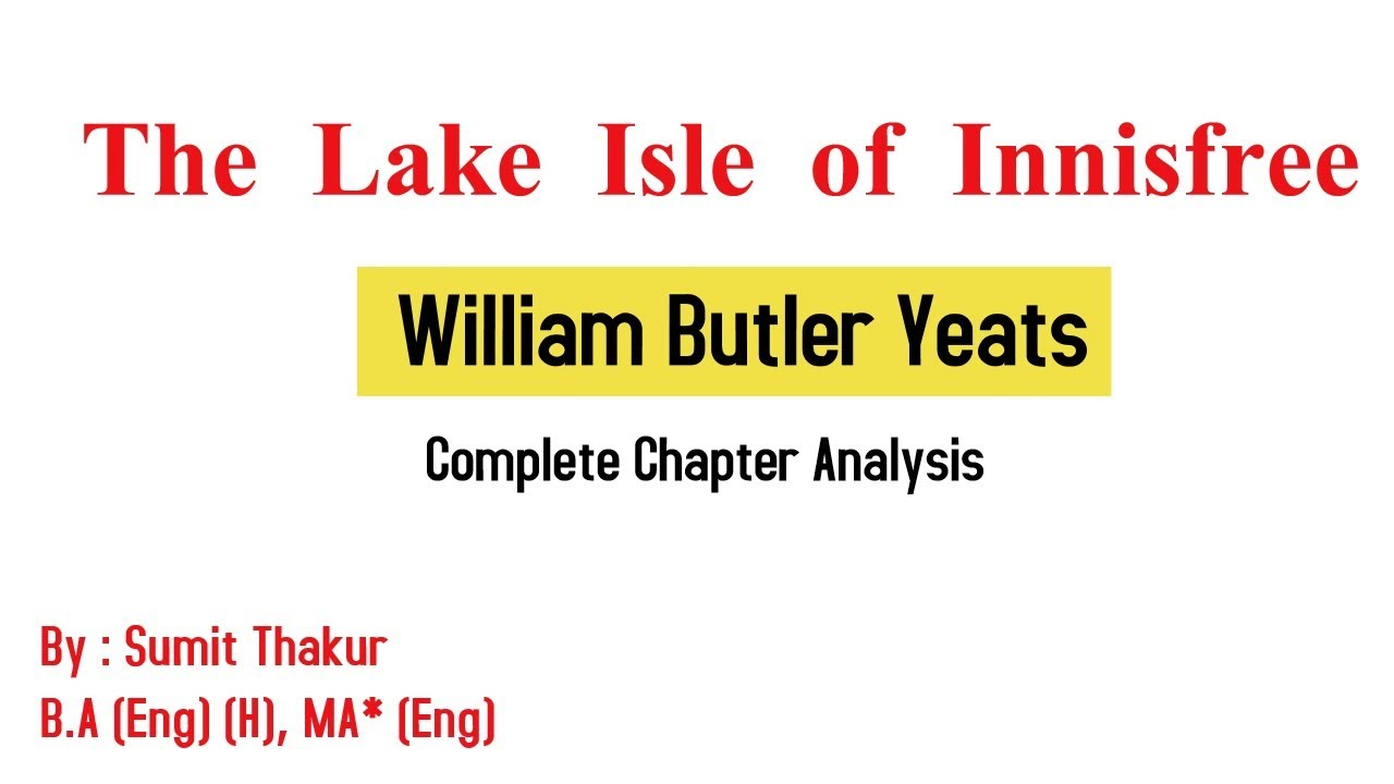 the lake isle of innisfree yeats analysis