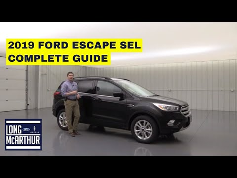 2019 FORD ESCAPE SEL COMPLETE GUIDE STANDARD AND OPTIONAL EQUIPMENT