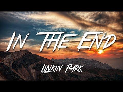In The End - Linkin Park (Lyrics) [HD]