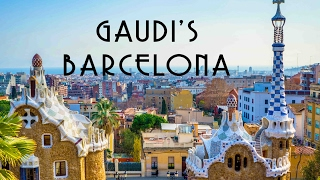 ANTONI GAUDI'S BARCELONA - FOUR UNEARTHLY BUILDINGS YOU MUST-SEE IN BARCELONA