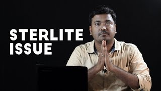 Sterlite Problem Explained in Tamil | Thoothukudi| Sterlite Controversy| Kichdy