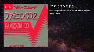 【ファミコン音楽アレンジ】Megalomaniac A Cap As Small Stones【IOSYS】
