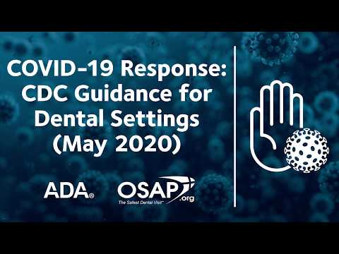 Overview Of Updated Centers For Disease Control Guidance For Dental Settings