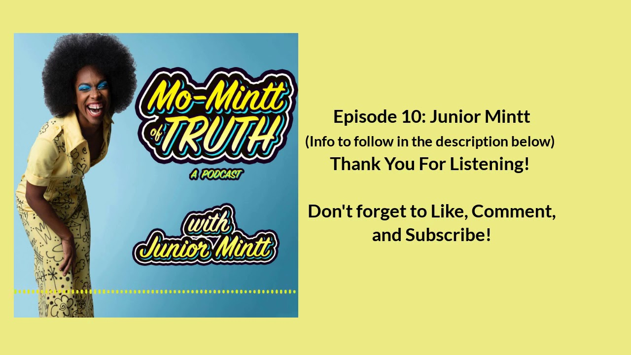 Download Mo Mintt of Truth-Ep 10  Junior Mintt