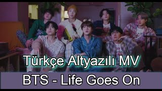 BTS - Life Goes On (Türkçe Çeviri)