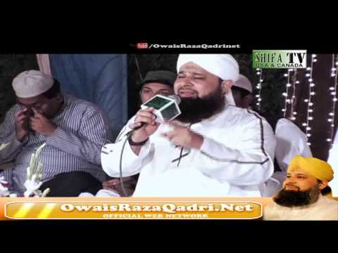 Kalam e Ala Hazrat Guzray Jis Raah By Muhammad Owais Raza Qadri 06 Sep 2013 HD] Video