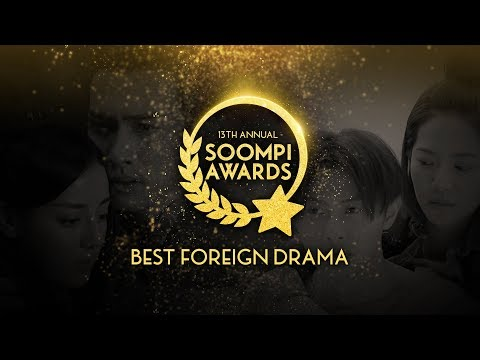 Nominees: Best Foreign Drama in the 13th Annual Soompi Awards