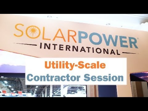 Utility-scale contractors talk about issues in the solar market