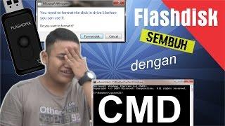 [BERHASIL!] Cara memperbaiki flashdisk minta format dengan CMD (Recovery RAW)