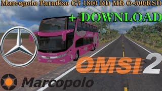 [OMSI 2] Marcopolo Paradiso G7 1800 DD MB O-500RSD [+Download]
