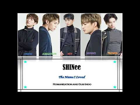 [INDO SUB] SHINee - The Name I Loved Lyric Color Coded