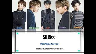 Gambar cover [INDO SUB] SHINee - The Name I Loved Lyric Color Coded