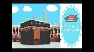 Hajj for Kids | Labbaik-allaahumma labbaik | The Talbiyah in Arabic with Translation in English