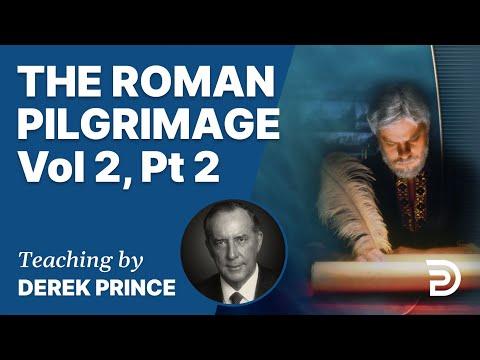 The Roman Pilgrimage Vol 2, Part 2 (Romans 6:23 - 7:16)