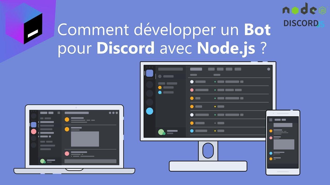 Comment développer un Bot pour Discord avec Node js ? - Tutoriel 1