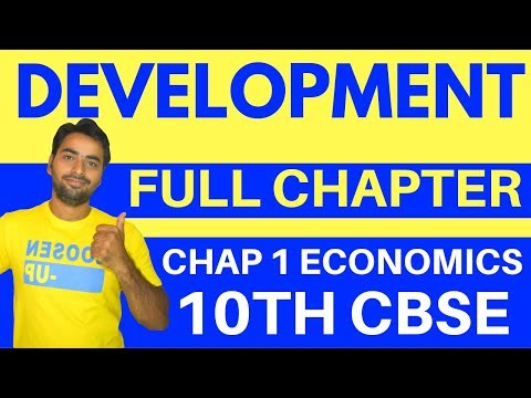 DEVELOPMENT (FULL CHAPTER) | CLASS 10 CBSE ECONOMICS
