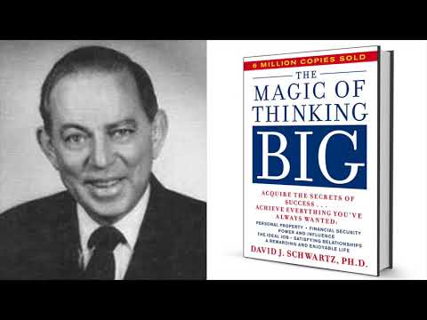 The Magic Of Thinking Big - By David Schwartz Full Audiobook