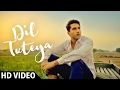 Download DIL TUTEYA - Veet Baljit | Jassi Gill, Babbal Rai, Rubina Bajwa | Sargi | Latest Punjabi Song 2017 MP3 song and Music Video