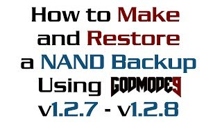 "How To Use GodMode9 - 1.2.8 - To ""Make A NAND Backup"" & ""Restore A NAND Backup"" (+Saves +Tickets)"