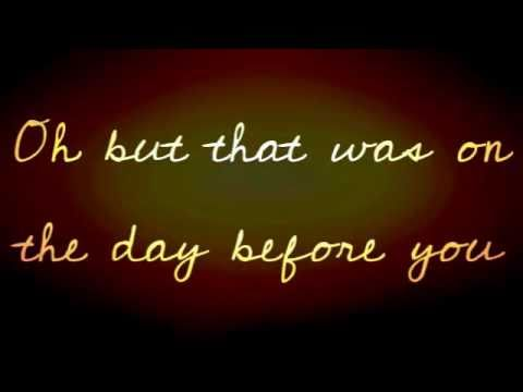 The Day Before You - Matthew West [with lyrics]