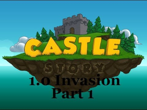 Castle Story 1.0 l Exile Invasion Normal l Part 1