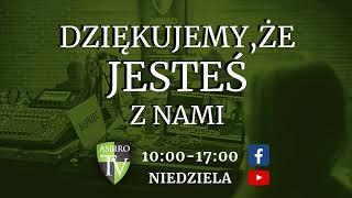 Niedziela Seminarium ASBiRO 26-27.10 | ASBiROTV - Na żywo