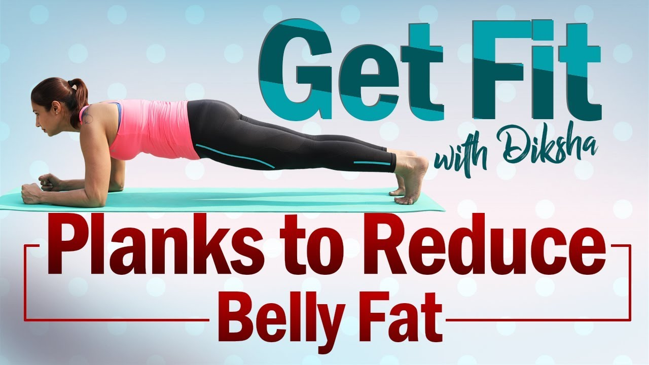 Get Fit Ep 5: Planks to Reduce Belly Fat