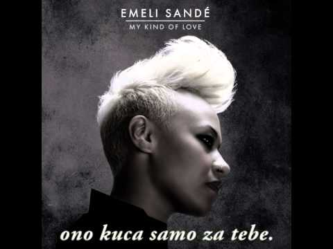 Emeli Sande My Kind Of Love Srpski Prevod