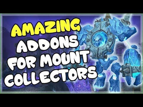 3 Must Have Addons For Mount Collectors And Farmers In World Of Warcraft
